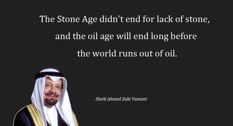 Oil Quote Impressive Historic Moment Saudi Arabia Sees End Of Oil Age Coming And Opens