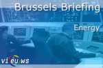 VIDEO: Brussels Briefing on Energy – All you need to know for the month of December 2013