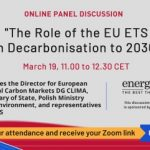 """""""The Role of the EU ETS in Decarbonisation to 2030"""" [written summary of the panel discussion]"""