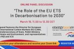 """The Role of the EU ETS in Decarbonisation to 2030"" [written summary of the panel discussion]"